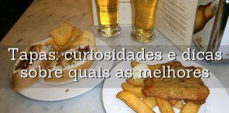curiosidades sobre as tapas espanholas e dicas sobre que tapas provar
