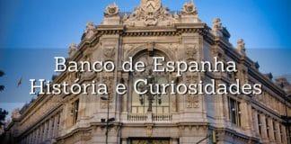 curiosidades sobre o banco de espanha